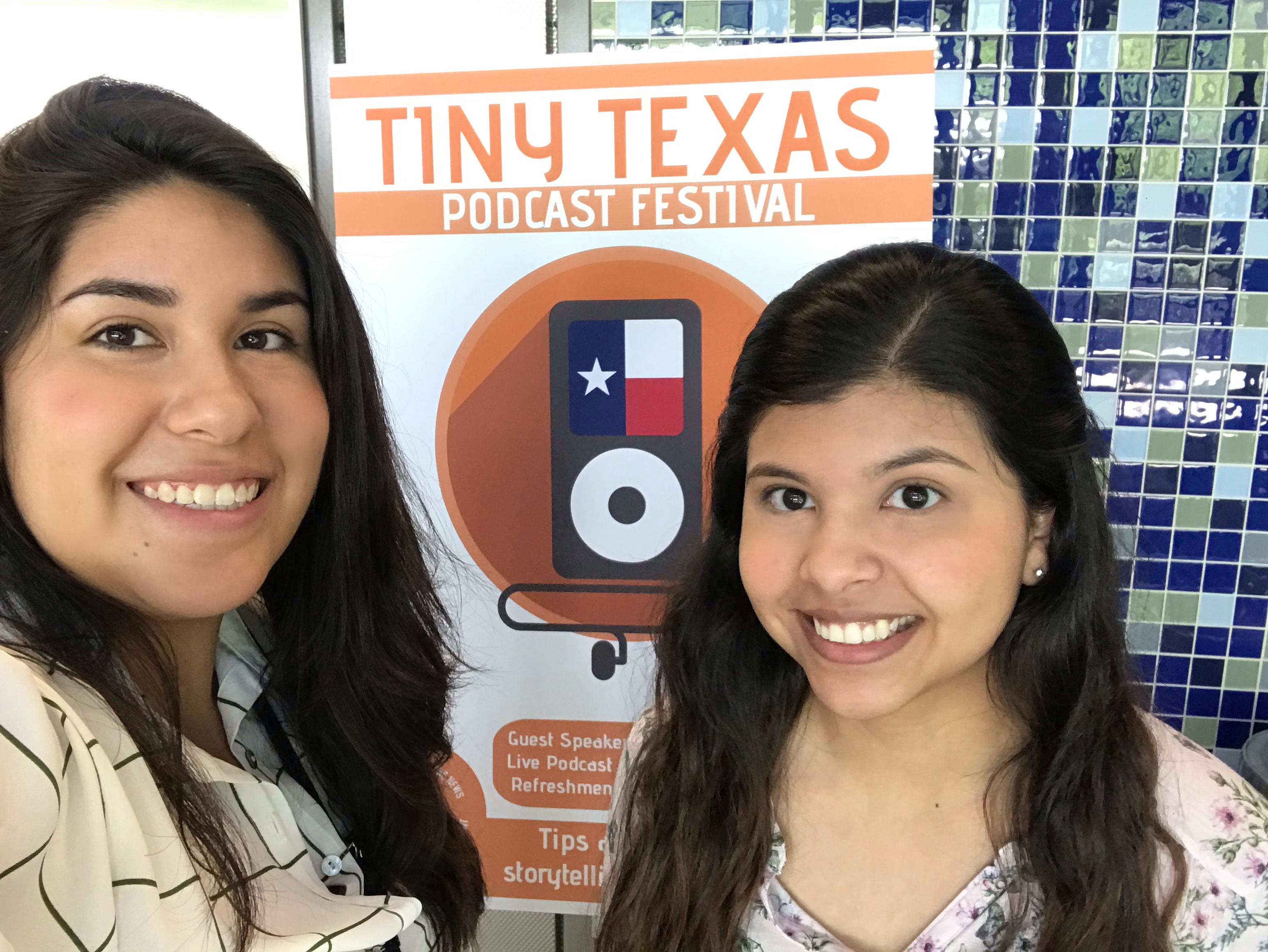 Jasmine and Daniela at the Tiny Texas Podcast Festival